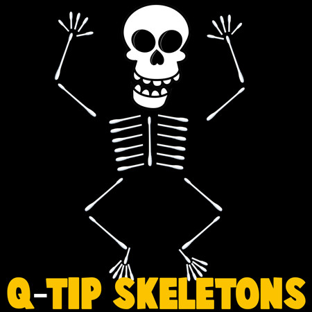 Q Tip Skeleton Head Template How to Make Q Tip Skeletons Kids Crafts & Activities