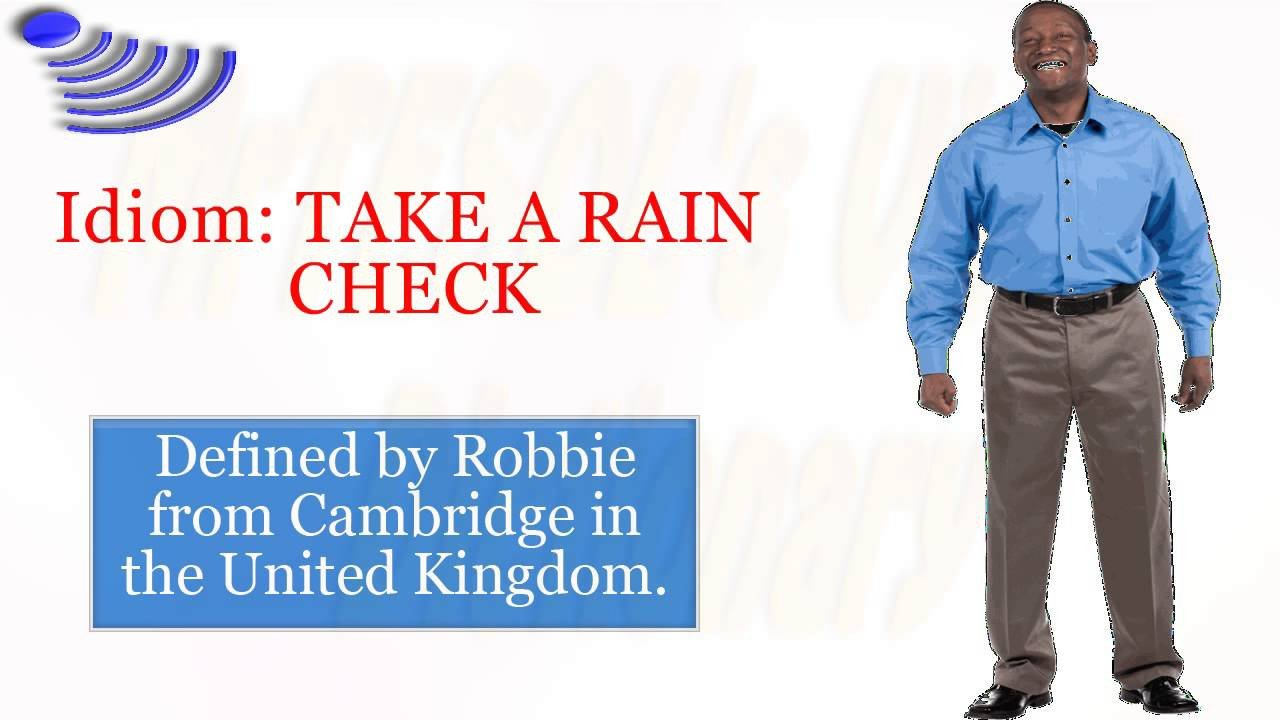 Rain Check Images Idiom Take A Rain Check