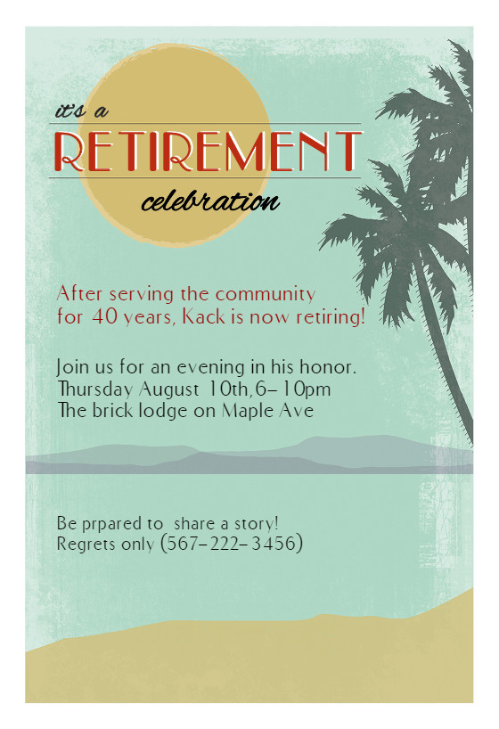 Retirement Invitation Template Free Its A Retirement Celebration Retirement & Farewell Party