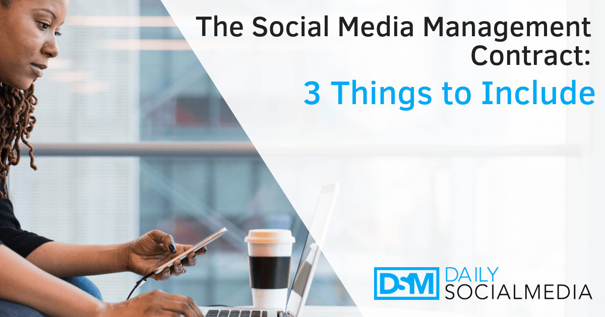 Social Media Management Contract the social Media Management Contract 3 Things to Include