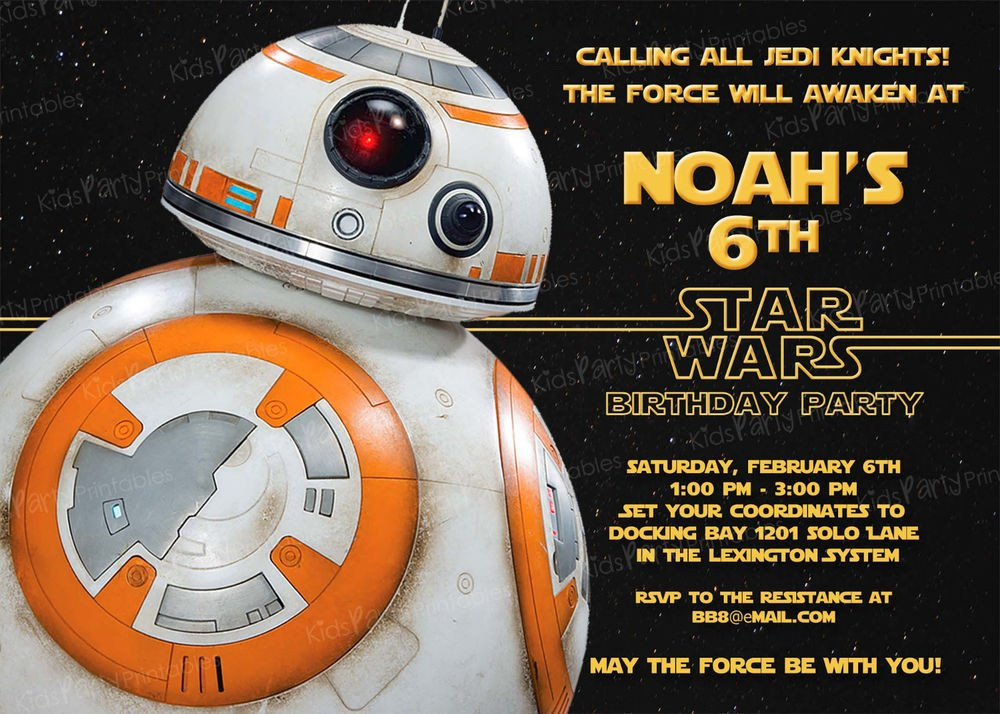 Star Wars Invitations Template 20 Bb8 Star Wars the force Awakens Birthday Party