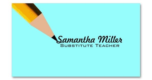 Substitute Teachers Business Cards Substitute Teacher Business Cards