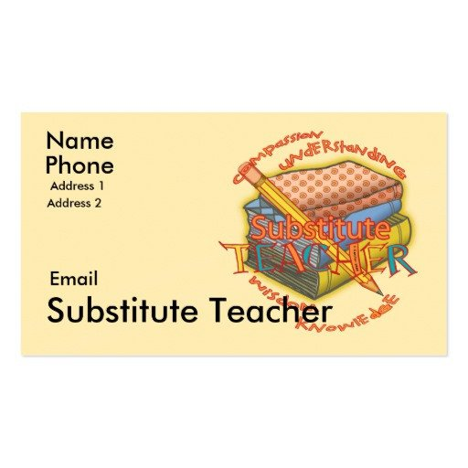 Substitute Teachers Business Cards Substitute Teacher Motto Business Card Templates