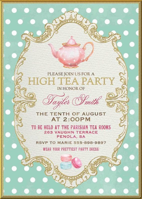 Tea Party Invitations Templates 25 Best Ideas About High Tea Invitations On Pinterest
