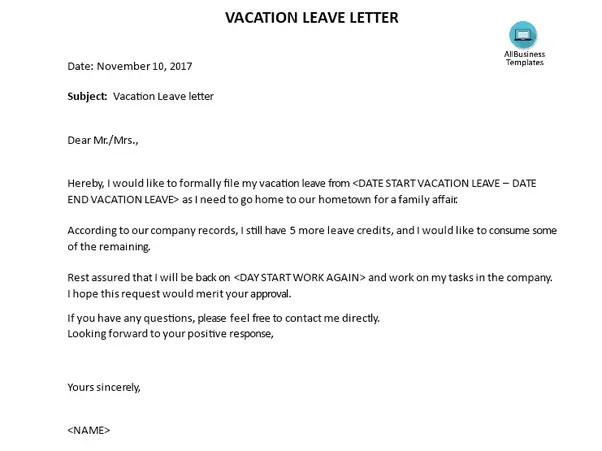 Vacation Leave Letter Sample What are some Examples Of A Vacation Leave Letter Quora