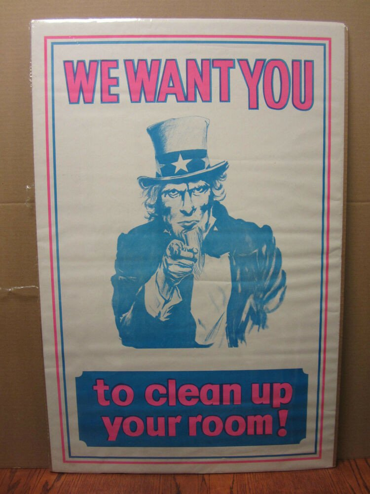 We Want You Poster Vintage We Want You Clean Ur Room Uncle Sam Poster 1471